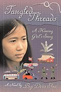 Tangled Threads A Hmong Girls Story