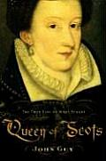 Queen Of Scots True Life Of Mary Stuart