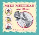 Mike Mulligan & More A Virginia Lee Burton Treasury