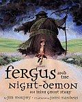Fergus & the Night Demon An Irish Ghost Story