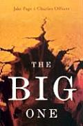 Big One The Earthquake That Rocked Early America & Helped Create a Science