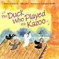 Duck Who Played The Kazoo