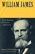 William James In the Maelstrom of American Modernism