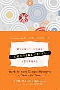 Weight Loss Confidential Journal Week By Week Success Strategies for Teens from Teens