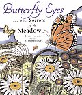 Butterfly Eyes & Other Secrets of the Meadow