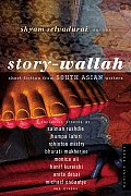 Story Wallah Short Fiction from South Asian Writers