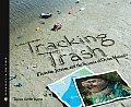 Tracking Trash Flotsam Jetsam & the Science of Ocean Motion