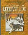 McDougal Littell Language of Literature: Student Edition Grade 6 2006