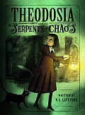 Theodosia 01 & The Serpents Of Chaos