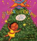 A Pi?ata in a Pine Tree: A Latino Twelve Days of Christmas