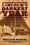 Lincolns Darkest Year