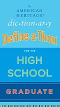 American Heritage Dictionary Define A Thon for the High School Graduate