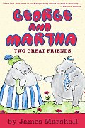 George & Martha Two Great Friends Early Reader