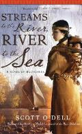 Streams to the River, River to the Sea: A Novel of Sacagawea