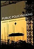 Public Policymaking An Introduction