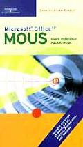 Microsoft Office XP MOUS Exam Reference Pocket Guide