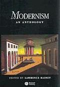 Modernism An Anthology