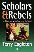 Scholars & Rebels In Nineteenth Century Ireland