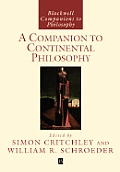 Companion To Continental Philosophy