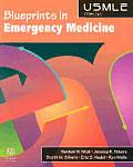 Blueprints in Emergency Medicine (Blueprints)