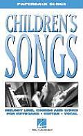 Childrens Songs Melody Line Chords & Lyrics