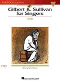 Gilbert & Sullivan for Singers The Vocal Library Tenor