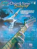 Chord Tone Soloing A Guitarists Guide to Melodic Improvising in Any Style
