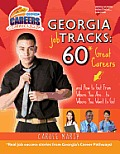 Georgia Job Tracks: * 60 Great Careers-And How to Get from Where You Are...to Where You Want to Go!: Real Job Success Stories from Georgia's Career Pa