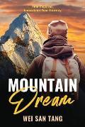 Mountain Dream: Feel Inspired. Embark on Your Journey