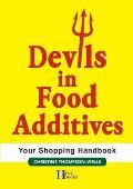 Devils In Food Additives - Shopping Handbook: Shopping Handbook