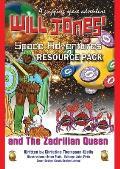 Will Jones Space Adventures And The Zadrilian Queen: Teacher & Educator Resource Pack