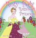 Roly Poly Rainbow Princess