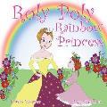 Roly Poly Rainbow Princess: Soft cover