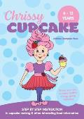 Chrissy Cupcake Shows You How To Make Healthy, Energy Giving Cupcakes: STEP BY STEP INSTRUCTION in cupcake making & other interesting food information