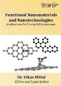 Functional Nanomaterials and Nanotechnologies: Applications for Energy & Environment