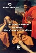 The Apostles: Men of Peace and Reconciliation