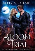 Blood Trial: Supernatural Battle