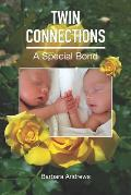Twin Connections: A Special Bond