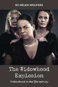 The Widowhood Explosion: WIDOWHOOD in the 21st Century
