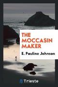 The Moccasin Maker