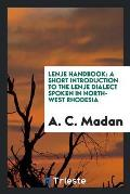 Lenje Handbook: A Short Introduction to the Lenje Dialect Spoken in North-West Rhodesia