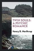 Twin Souls: A Psychic Romance