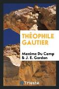 Th?ophile Gautier