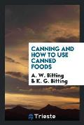 Canning and How to Use Canned Foods