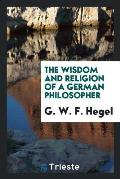 The Wisdom and Religion of a German Philosopher