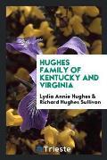 Hughes Family of Kentucky and Virginia