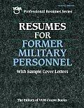 Resumes For Former Military Personnel 2nd Edition