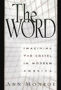 Word Imagining the Gospel in Modern America