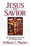Jesus The Savior Meaning Of Jesus Christ