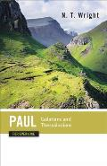 Paul for Everyone Galatians & Thessalonians